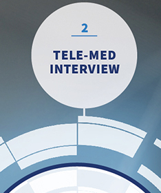 2 | TELE-MED INTERVIEW