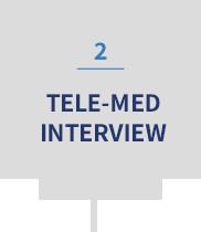 2 | TELE-MED INTERVIEW