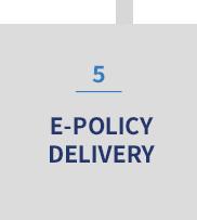 5 | E-POLICY DELIVERY