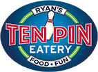 RYAN'S | TEN PIN | EATERY | FOOD + FUN